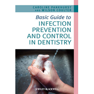 Basic Guide to Infection Prevention and Control in Dentistry (BOK)