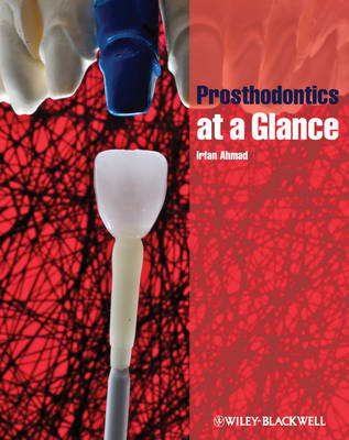 Prosthodontics at a Glance (BOK)