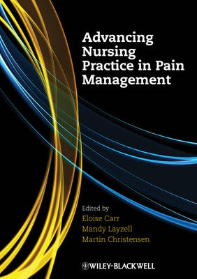 Advancing Nursing Practice in Pain Management (BOK)
