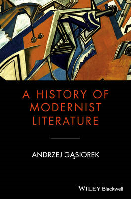 History of Modernist Literature (BOK)
