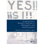 Blackwell Guide to Research Methods in Bilingualism and Mult (BOK)