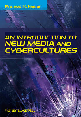 An Introduction to New Media and Cybercultures (BOK)