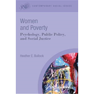 Women and Poverty: Psychology, Public Policy, and Social Justice (BOK)
