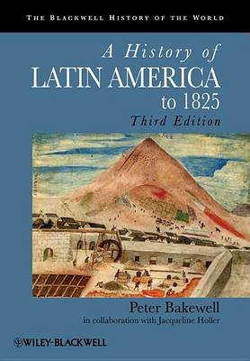 History of Latin America to 1825 (BOK)