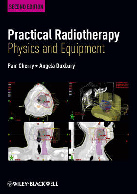 Practical Radiotherapy: Physics and Equipment (BOK)