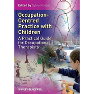 Occupation Centred Practice with Children (BOK)