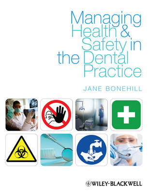Managing Health and Safety in the Dental Practice - a Practi (BOK)