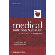 Medical Nutrition and Disease: A Case-Based Approach (BOK)