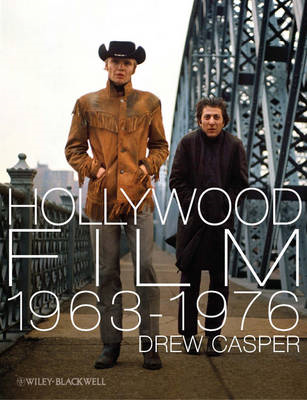 Hollywood Film 1963-1976: Years of Revolution and Reaction (BOK)