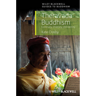 Theravada Buddhism: Continuity, Diversity and Identity (BOK)
