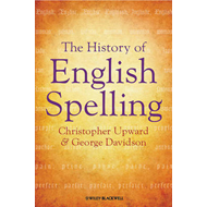 The History of English Spelling (BOK)