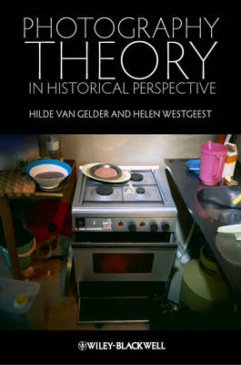 Photography Theory in Historical Perspective (BOK)