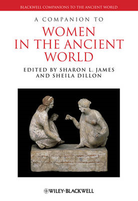 A Companion to Women in the Ancient World (BOK)