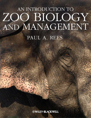 Introduction to Zoo Biology and Management (BOK)