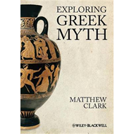 Exploring Greek Myth (BOK)