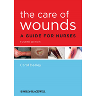 Care of Wounds (BOK)