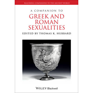 Companion to Greek and Roman Sexualities (BOK)