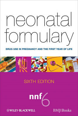Neonatal Formulary: Drug Use in Pregnancy and the First Year of Life (BOK)