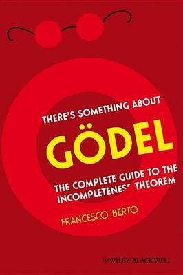 There's Something About Goedel (BOK)