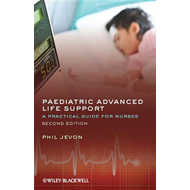 Paediatric Advanced Life Support - a Practical    Guide for (BOK)