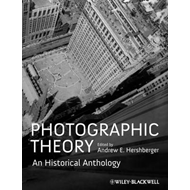 Photographic Theory: An Historical Anthology (BOK)