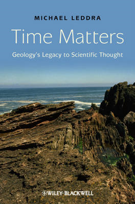 Time Matters: Geology's Legacy to Scientific Thought (BOK)
