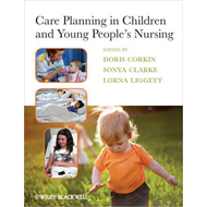 Care Planning in Children and Young People's Nursing (BOK)