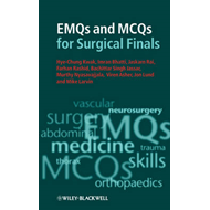 EMQs and MCQs for Surgical Finals (BOK)