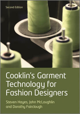 Cooklin's Garment Technology for Fashion Designers2e (BOK)