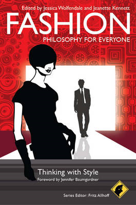 Fashion - Philosophy for Everyone (BOK)