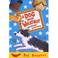 A Dog Called Whatnot: Red Banana (BOK)