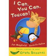 I Can, You Can, Toucan: Green Banana (BOK)