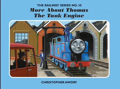 The Railway Series No. 30: More About Thomas the Tank Engine (BOK)