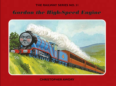 The Railway Series No. 3: Gordon the High-Speed Engine (BOK)