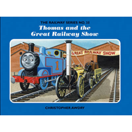 The Railway Series No. 35: Thomas and the Great Railway Show (BOK)