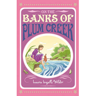 On the Banks of Plum Creek (BOK)