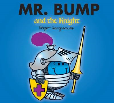 Mr. Bump and the Knight (BOK)