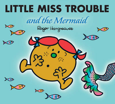 Little Miss Trouble and the Mermaid (BOK)