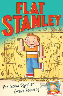 Jeff Brown's Flat Stanley: The Great Egyptian Grave Robbery (BOK)