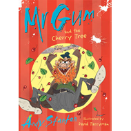 Mr Gum and the Cherry Tree: Bk. 7 (BOK)