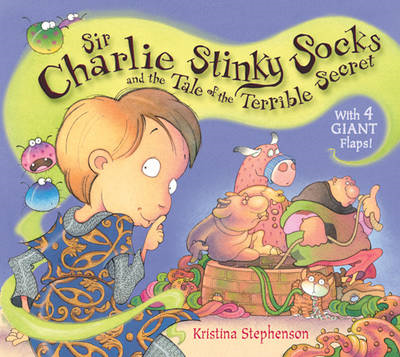 Sir Charlie Stinky Socks and the Tale of the Terrible Secret (BOK)