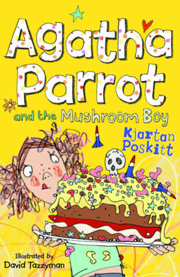 Agatha Parrot and the Mushroom Boy (BOK)