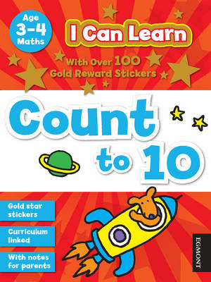 I Can Learn: Count to 10: Age 3-4 (BOK)