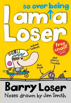 Barry Loser: I am so over being a Loser (BOK)