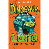 Dinosaur Land: Lost in the Wild! (BOK)