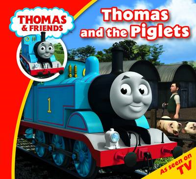 Thomas & Friends Thomas and the Piglets (BOK)