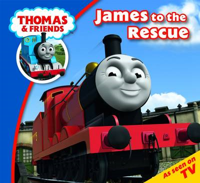 Thomas & Friends James to the Rescue