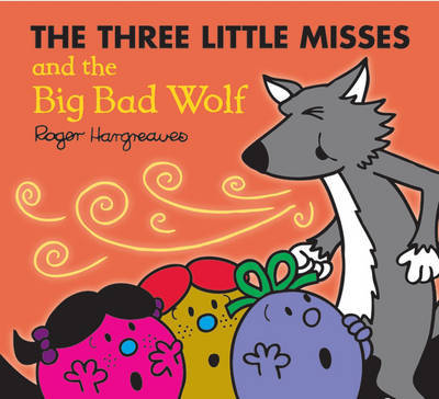 Three Little Miss and the Big Bad Wolf (BOK)