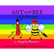Ant and Bee and the Rainbow (BOK)