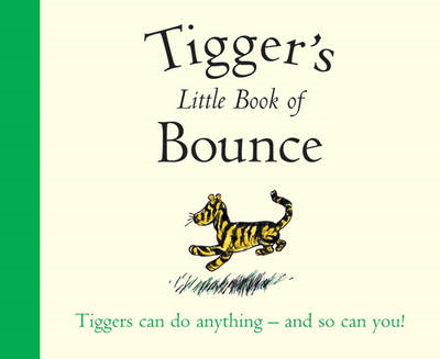 Winnie-the-Pooh: Tigger's Little Book of Bounce (BOK)